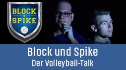 Block und Spike – der Volleyball-Talk